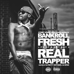 Bankroll Fresh - Trap