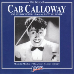 The Best of Cab Calloway Orchestra