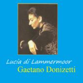 Lucia di Lammermoor - Gaetano Donizetti