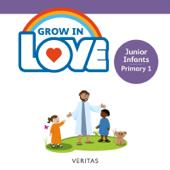Grow in Love: Junior Infants / Primary 1