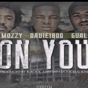 On You (feat. G-Val & Mozzy) - Single Mp3 Download