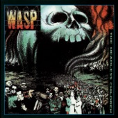 W.A.S.P. - Rebel In the F.D.G.