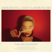Someone Still Loves You Boris Yeltsin - Line On You