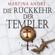 Martina André - Die Rückkehr der Templer