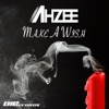 Make a Wish (Extended Mix) - Single