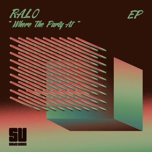 Where The Party At - EP by Ralo