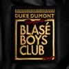Blasé Boys Club, Pt. 1 - EP, Duke Dumont