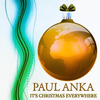 It's Christmas Everywhere (Remastered) - Paul Anka