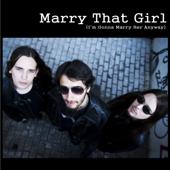 Marry That Girl (Radio Edit)