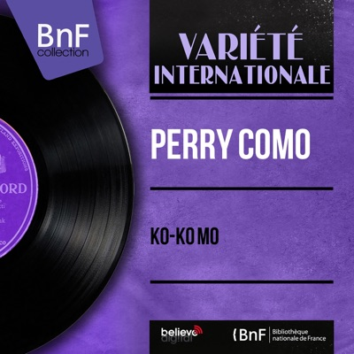 Ko-Ko Mo (Mono Version) - EP - Perry Como