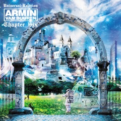 Universal Religion Chapter 6 (Recorded At Privilege, Ibiza) [Mixed By Armin van Buuren]