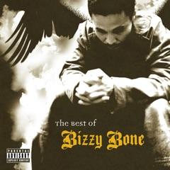 The Best of Bizzy Bone, Vol. 1