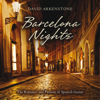 Barcelona Nights - David Arkenstone
