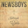 Hallelujah for the Cross, Newsboys
