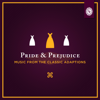 Pride and Prejudice: Music from the Classic Adaptations - The Belle Society Players