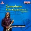 Saxophone Kadri Gopalnath Vol 1