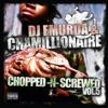 Chopped Screwed Vol 5