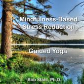 Mindfulness-Based Stress Reduction Guided Yoga