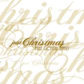 Just Christmas (The Best Gospel Christmas Songs)