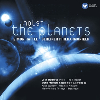 Holst: The Planets - Berlin Philharmonic, Rundfunkchor Berlin & Sir Simon Rattle album