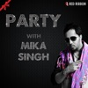Party With Mika Singh Single