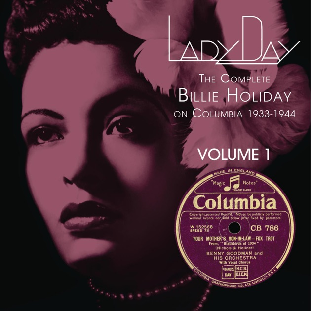 ‎Lady Day: The Complete Billie Holiday On Columbia 1933-1944, Vol  7 by  Billie Holiday