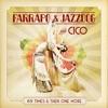 Farrapo & JazzDog