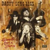 DADDY LONG LEGS - Blood from a Stone Album