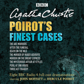 Poirot's Finest Cases: Eight Full-Cast BBC Radio Dramatisations audiobook