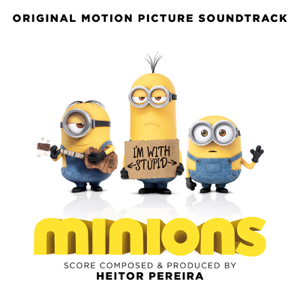 Various Artists - Minions (Original Motion Picture Soundtrack)