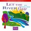Let the River Flow (Live)