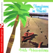 The Hilo Hawaiians - He Aloha No O Honolulu