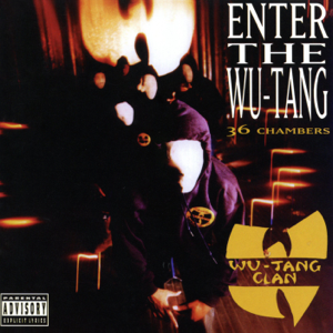 Wu-Tang Clan - Enter The Wu-Tang (36 Chambers) [Expanded Edition]