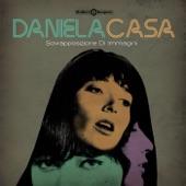 Daniela Casa - Pericolo