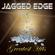 Jagged Edge - Greatest Hits