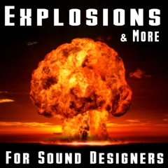 Explosions & More for Sound Designers