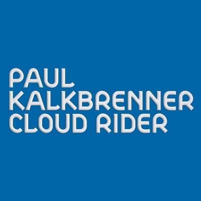 Cloud Rider (Radio Edit) - Single - Paul Kalkbrenner