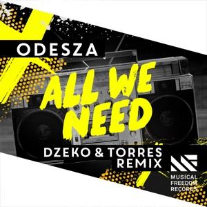 All We Need (feat. Shy Girls) [Dzeko & Torres Remix] - Single Mp3 Download