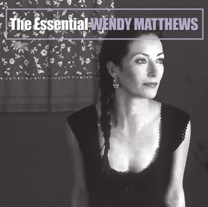 The Essential Wendy Matthews