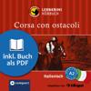 Myriam Caminiti - Corsa con ostacoli: Compact Lernkrimis - Italienisch A2 Grafik