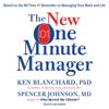 Ken Blanchard & Spencer Johnson - The New One Minute Manager (Unabridged)  artwork