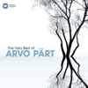 The Very Best of Arvo Pärt - Various Artists