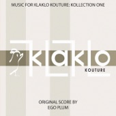Music for Klaklo Kouture: Kollection One (Original Score)