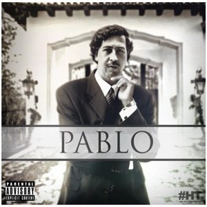 Pablo (feat. Boston George & Chedda da Connect) - Single Mp3 Download