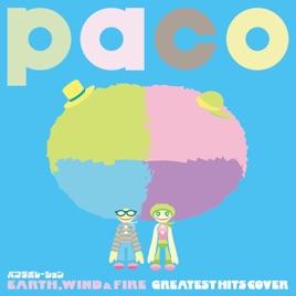 パコラボレーション EARTH, WIND & FIRE GREATEST HITS COVER by paco
