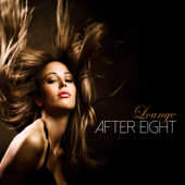 After Eight Lounge - Party Night Music & Cocktail Fashion Lounge Music Experience