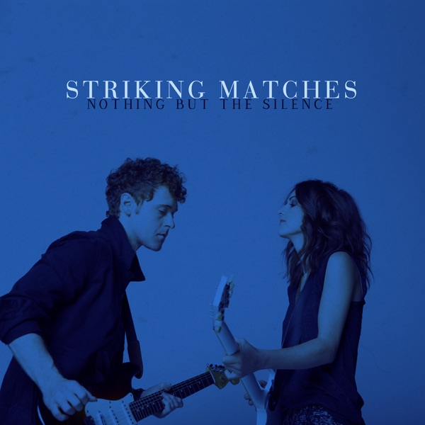 Striking Matches, When the Right One Comes Along