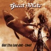 Get the Led Out - Live!, Great White