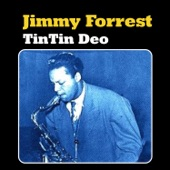 Jimmy Forrest - By the River Saint Marie