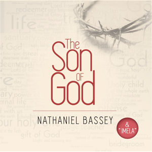 Nathaniel Bassey - The Son of God (& Imela)
